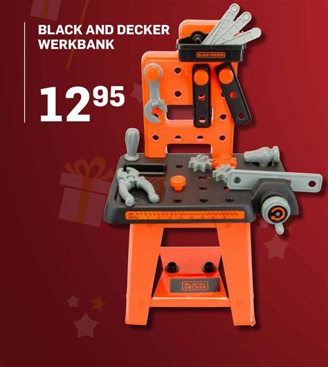 werkbank black und decker black and decker speelgoed werkbank aanbieding bij