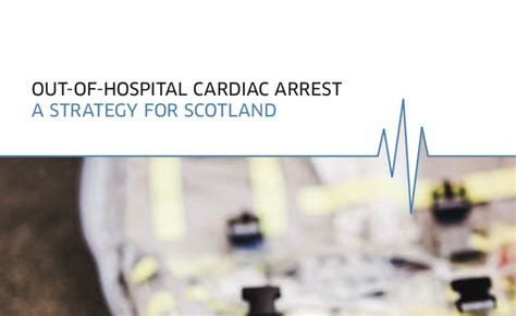 Out Of Hospital by Report Summary Out Of Hospital Cardiac Arrest A Strategy
