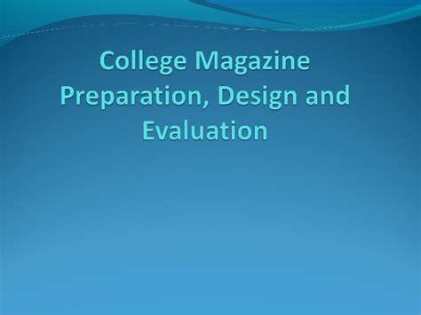 magazine layout evaluation college magazine design preparation and evaluation