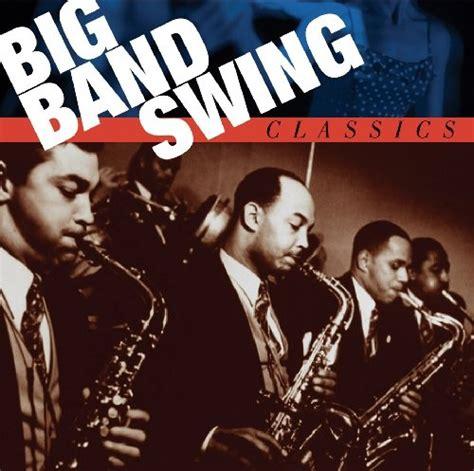 Big Band Swing - big band swing classics various artists songs reviews