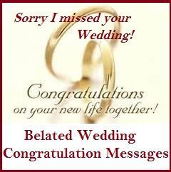 Wedding Congratulations Belated by Congratulation Messages Belated Wedding Congratulation