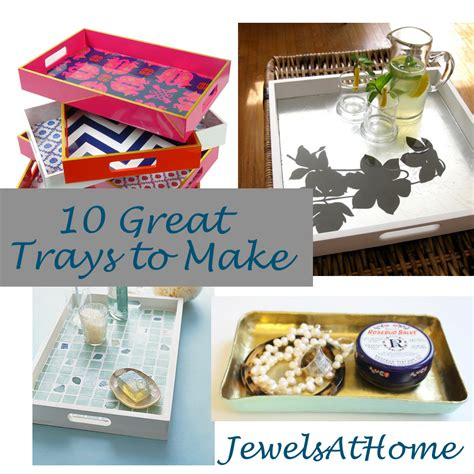 How To Decorate A Dining Room Buffet Diy Decorative Trays Ten Great Ideas Jewels At Home