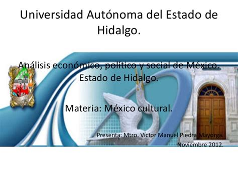 hidalgo slide share estado de hidalgo mexico multicultural