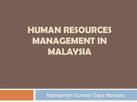 Manajemen Sumber Daya Manusia Perspektif Integratif Meldana human resources management in malaysia