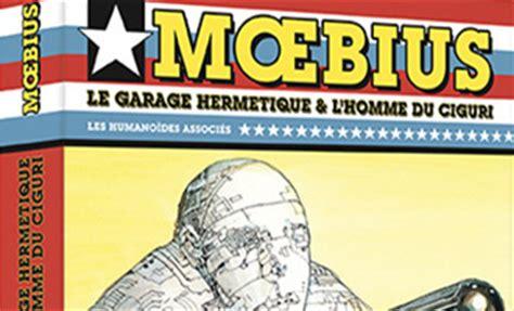 moebius oeuvres l homme du ciguri usa ebook moebius claudine pinet amazon es tienda kindle mœbius œuvres coffret le garage herm 233 tique l homme du ciguri usa chez les humanos livres