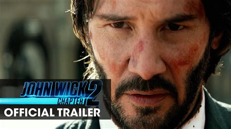 wick chapter 2 2017 wick chapter 2 2017 official trailer wick