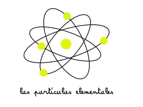 las particulas elementales las part 237 culas elementales programa de radio de m 250 sica independiente y alternativa