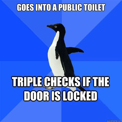 What Goes Into A Background Check Goes Into A Toilet Checks If The Door Is Locked Socially Awkward