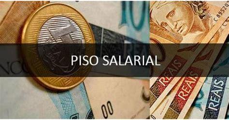sancionado o piso salarial das o mural de riacho da cruz confira a tabela salarial com