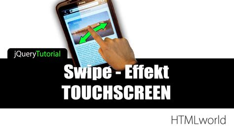 jquery mobile tutorial jquery mobile tutorial swipe effekt touchscreen