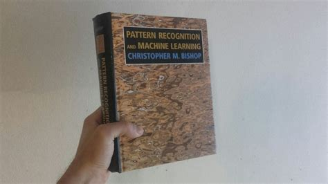 pattern recognition book bishop bishop s prml book review and insights chapters 4 6