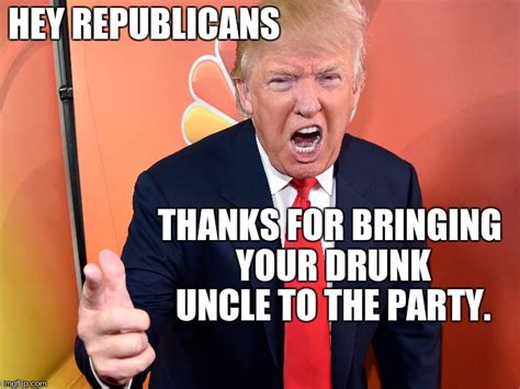 Drunk Uncle Meme - trump imgflip