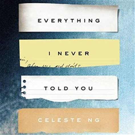 everything you wanted to but were never told books everything i never told you by celeste ng reviews