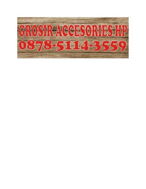 Grosir Aksesoris Hp 0852 5758 6565 simpati grosir accesories hp aksesoris hp grosir a