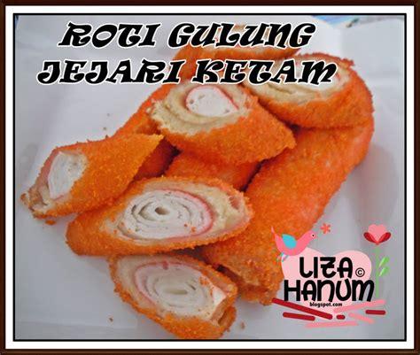 sweet lizahanum roti gulung jejari ketam