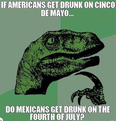 Cinco De Mayo Meme - 21 hilarious cinco de mayo memes obsev