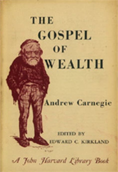 the gospel of wealth books the gospel of wealth and other timely essays