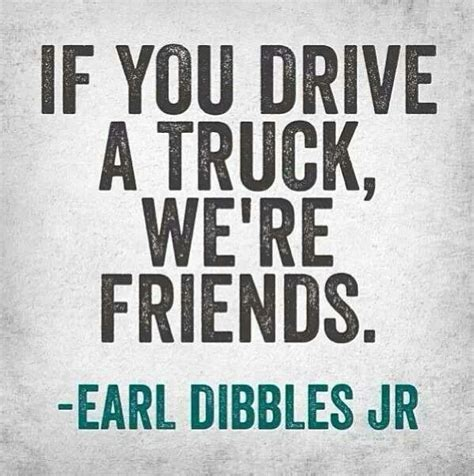 gmc sayings 25 best dodge trucks quotes on cummins quotes