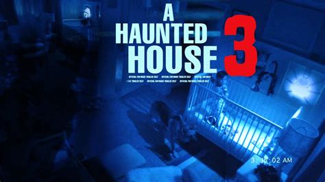 a haunted house 3 a haunted house 3 trailer 2017 hd youtube