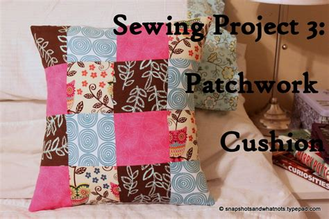 Patchwork Projects For Beginners - patchwork cushion beginner sewing project 3 snapshots