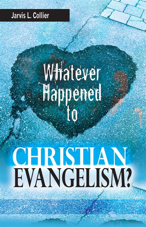 whatever happened to the gospel rediscover the thing books whatever happened to christian evangelism sunday school