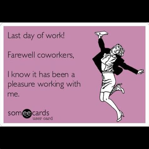day ecards ecards farewell coworker just b cause