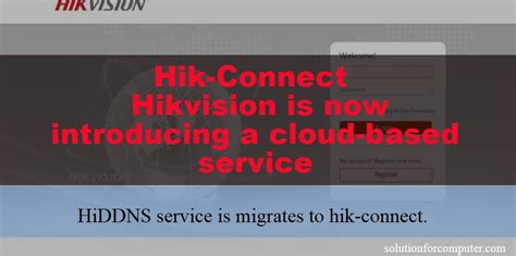 hik connect hikvision   introducing  cloud based