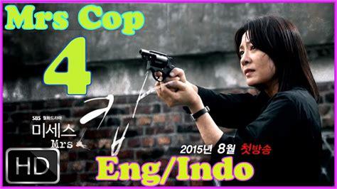 mister eng sub watch mister kdrama indo sub mrs cop ep 4 english subtitle indo sub full hd korean