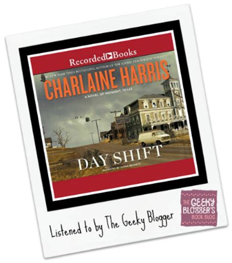 Book Review Day Shift By Jan Underwood by Audiobook Review Day Shift By Charlaine Harris Geeky