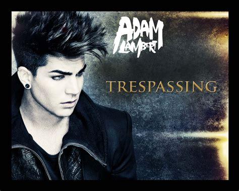 adam lambert trespassing adam lambert better than i myself trespassing