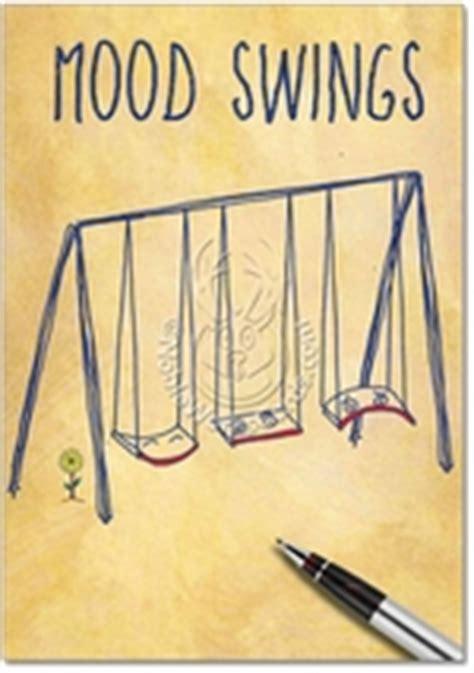 unusual mood swings mood swings funny friendship encouragement card nobleworks