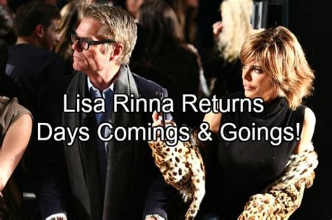 day of our lives coming and going days of our lives spoilers comings and goings lisa