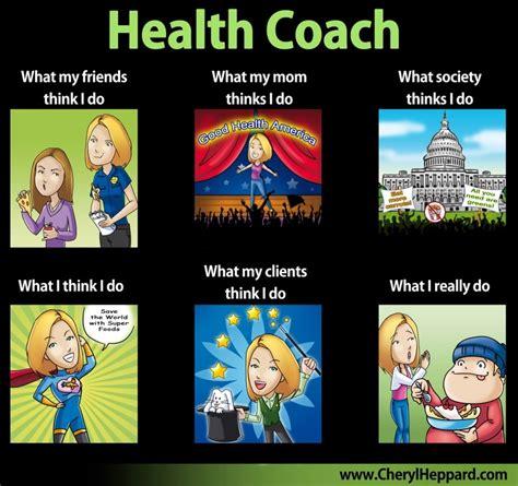 Healthcare Memes - health coach meme my health coaching career pinterest health memes and coaches