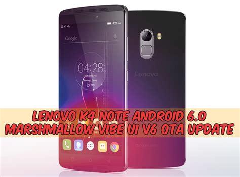 vibe ui themes for lenovo k4 note install vibe ui v6 lenovo k4 note android 6 0 ota