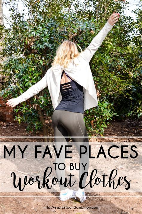 8 Best Places To Buy Clothes by My Fave Places To Buy Workout Clothes Espresso And Ambition