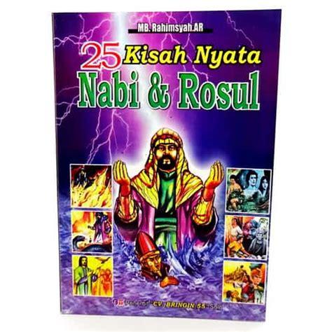 Buku Anak 25 Kisan Nabi Dan Rosul buku 25 kisah nyata nabi dan rosul pusaka dunia