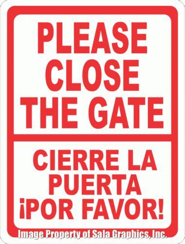 libro al cerrar la puerta bilingual please close gate sign cierre la puerta por favor signo signs by salagraphics