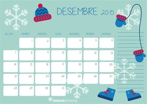 calendario diciembre 2015 el calendario diciembre para calendario diciembre 2015 magicadisseny