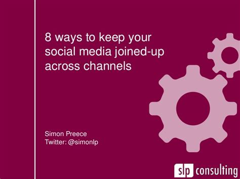 8 Ways To Hes A Keeper by 8 Ways To Keep Your Social Media Joined Up Across Channels