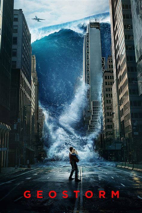film geostorm geostorm 2017 posters the movie database tmdb