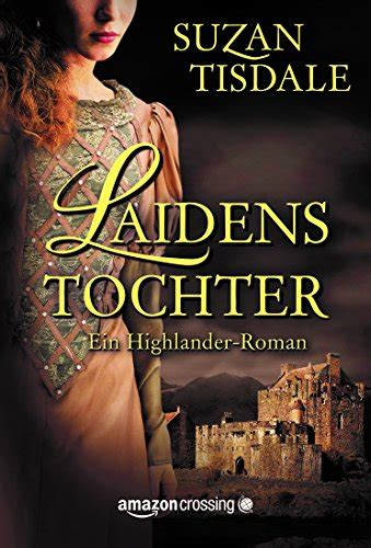 libro unterleuten roman german edition laidens tochter ein highlander roman german edition
