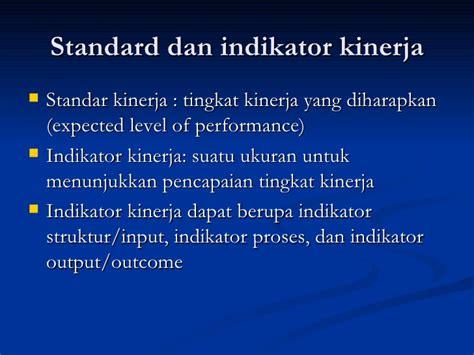 Performance Measurement Ukuran Kinerja 14 indikator kinerja yankes au