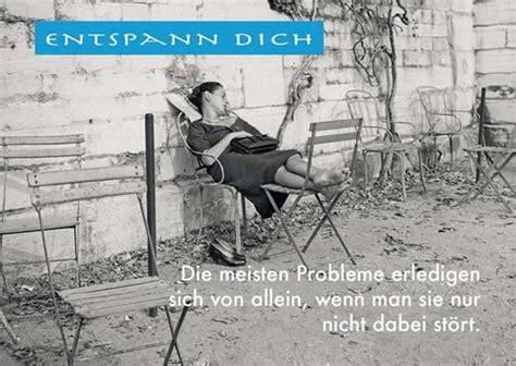 Entspann Dich by Karten Texte Gedichte Zitate Spr 252 Che Auf Dies Und Das
