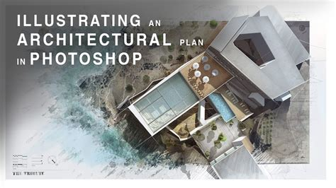 architectual plans illustrating an architectural plan in photoshop narrated
