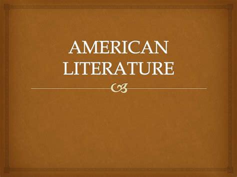 American Literatur american literature