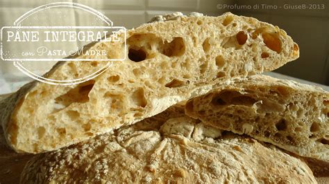 fare il pane integrale in casa pane integrale con pasta madre alveolatissimo