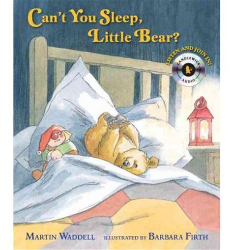 libro cant you sleep little can t you sleep little bear martin waddell 9780763651145