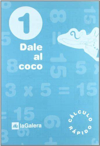 libreria cocco descargar libro dale al coco cuaderno de c 225 lculo r 225 pido