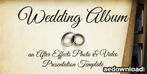 Wedding Album Videohive by Wedding Album 3522819 Project For After Effects