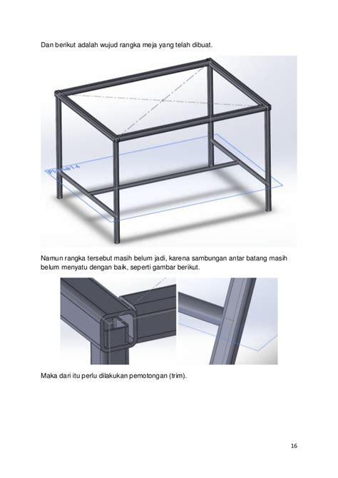 Meja Komputer Rangka Besi tutorial solidworks membuat rangka meja menggunakan weldment